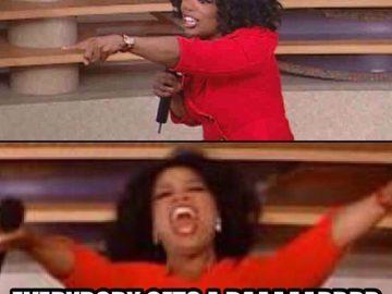 you get a dab oprah meme
