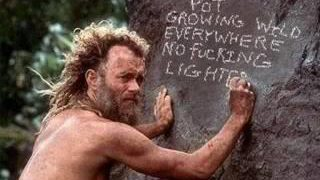 pot growing everywhere no lighter castaway meme