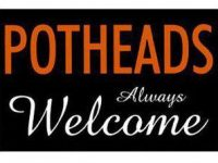 Potheads Always Welcome meme