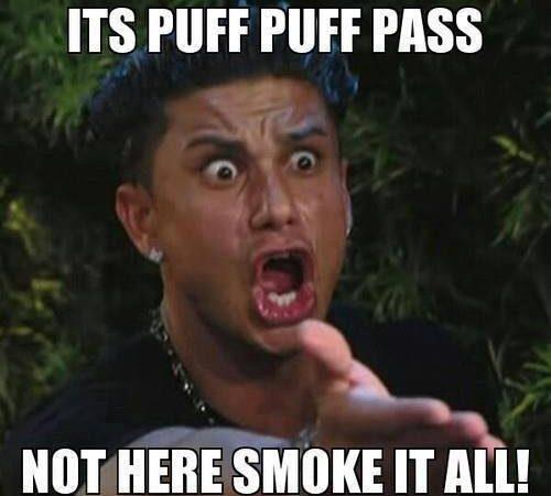 Puff, Puff Pass