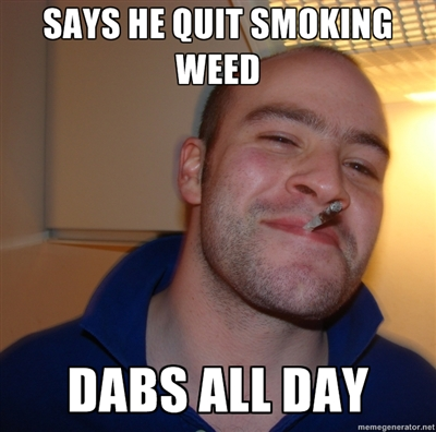 quit smoking weed dabs all day