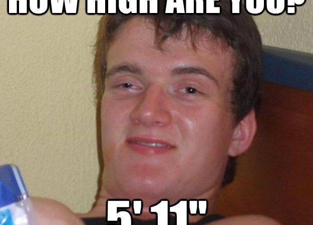 How High Are You? 5'11""