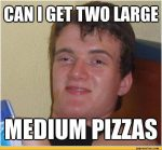 pizza really high guy meme