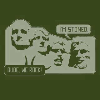 Mount Rusmore Stoned Dudes