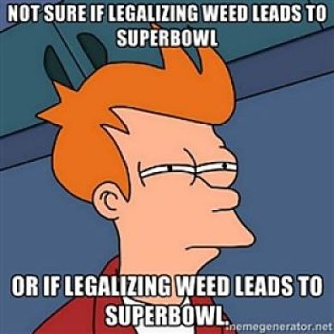 not sure if legazing weed superbowl