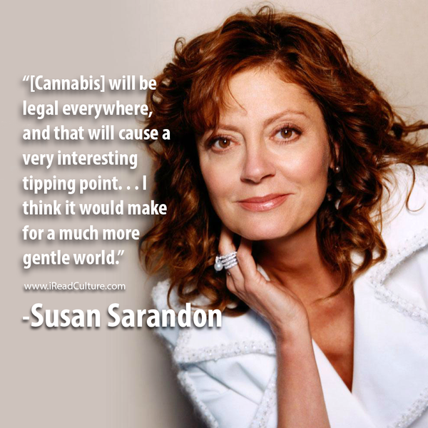 Susan Sarandon talks about marijuana