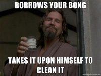 clean bong dude