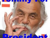 tommy chong for president