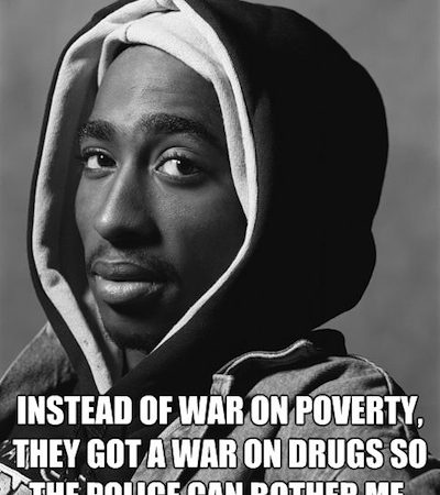 Tupac Shakur 'War On Drugs' Quote