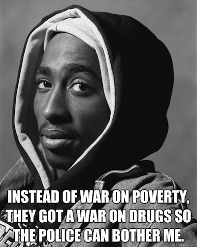 tupac war on drugs quote