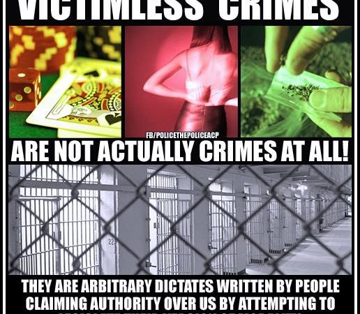 Victimless crimes are not actually crimes at all
