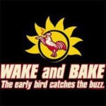 early bird catches buzz wake bake