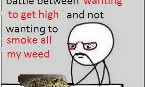life constant battle smoke weed