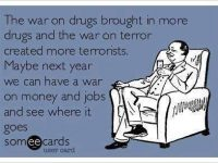 wars never solve anything drugs terror