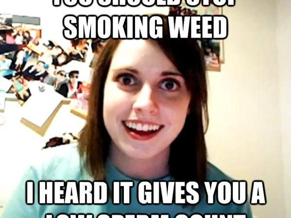 You should stop smoking weed…