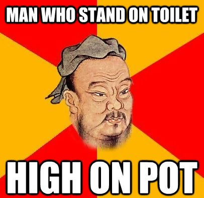 Man Stand On Toilet, High On Pot meme