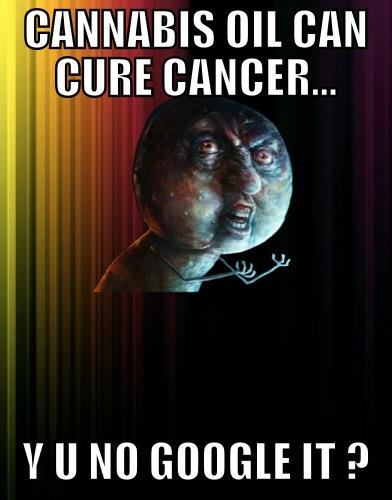 cannabis cure cancer y u no tell people